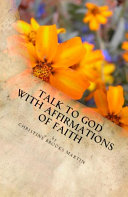 Talk to God with Affirmations of Faith Pdf/ePub eBook