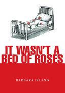 It Wasn't a Bed of Roses Pdf/ePub eBook