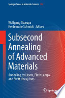 Subsecond Annealing Of Advanced Materials Book PDF