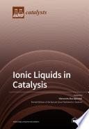 Ionic Liquids in Catalysis