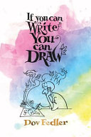 If You Can Write You Can Draw
