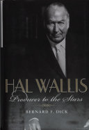 Hal Wallis: Producer to the Stars