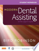 Student Workbook for Modern Dental Assisting   E Book