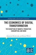 The Economics of Digital Transformation