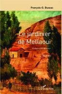 Le jardinier de Metlaoui [Pdf/ePub] eBook