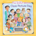 The Night Before Class Picture Day Book PDF