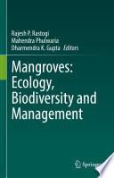 Mangroves  Ecology  Biodiversity and Management