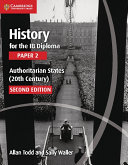 History for the IB Diploma Paper 2 Authoritarian States (20th Century)