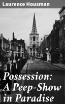Possession: A Peep-Show in Paradise Pdf