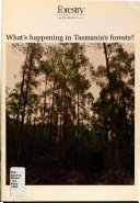What S Happening In Tasmania S Forests