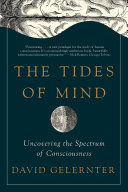 Pdf The Tides of Mind: Uncovering the Spectrum of Consciousness Telecharger