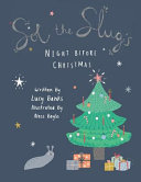 Sol the Slug's Night Before Christmas