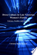 Dress Culture In Late Victorian Women S Fiction