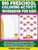 Big Preschool Coloring Activity Workbook for Kids Book PDF