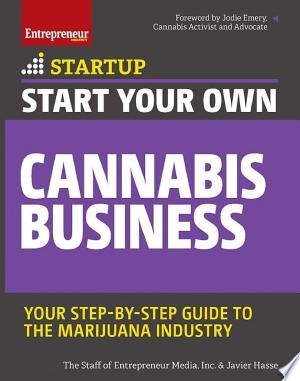 Download Start Your Own Cannabis Business Free Books - Dlebooks.net