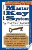 """""""The Master Key System"""" by Charles F. Haanel, Anthony R. Michalski"""