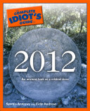 The Complete Idiot's Guide to 2012