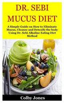 Dr  Sebi Mucus Diet Book