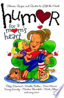 Humor for a Mom s Heart