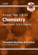 A Level Chemistry  OCR B Year 1   AS Complete Revision   Practice with Online Edition