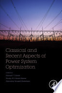 Classical and Recent Aspects of Power System Optimization
