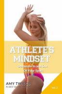 Athlete s Mindset  Volume 2 Book