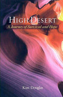 High desert: a journey of survival and hope