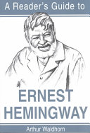 A reader ́s guide to Ernest Hemingway
