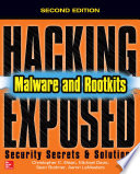Hacking Exposed Malware Rootkits Security Secrets And Solutions Second Edition Book PDF