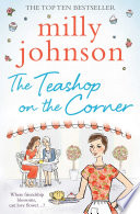 """""""The Teashop on the Corner"""" by Milly Johnson"""