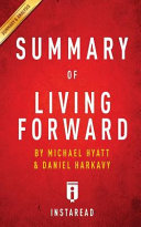 Summary of Living Forward