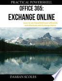 Practical Powershell Office 365 Exchange Online