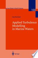 Applied Turbulence Modelling in Marine Waters