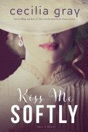Kiss Me Softly Pdf/ePub eBook