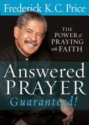 Answered Prayer Guaranteed!