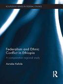 Federalism and Ethnic Conflict in Ethiopia Pdf/ePub eBook