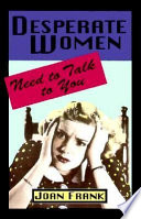 Desperate Women Need To Talk To You Book PDF