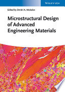 Microstructural Design of Advanced Engineering Materials Book
