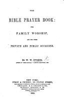 The Bible Prayer Book  for Family Worship  Etc