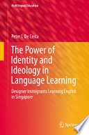 The Power Of Identity And Ideology In Language Learning