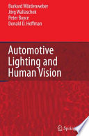 """Automotive Lighting and Human Vision"" by Burkard Wördenweber, Jörg Wallaschek, Peter Boyce, Donald D. Hoffman"