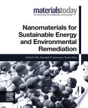 Nanomaterials for Sustainable Energy and Environmental Remediation Book