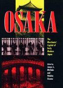 Osaka  the Merchant s Capital of Early Modern Japan