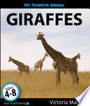 My Favorite Animal  Giraffes