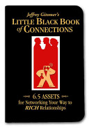 Jeffrey Gitomer s Little Black Book of Connections