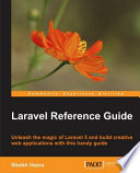 Laravel Reference Guide