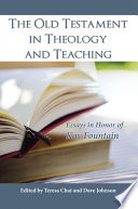 Old Testament In Theology And Teaching