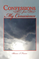 Confessions from My Conscience