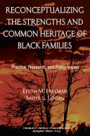 Reconceptualizing the Strengths and Common Heritage of Black Families Pdf/ePub eBook