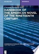Handbook Of The American Novel Of The Nineteenth Century